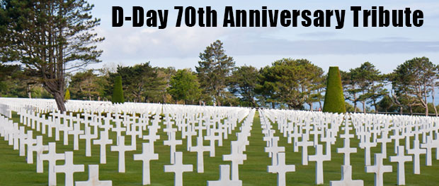 D-Day 70th Anniversary Tribute
