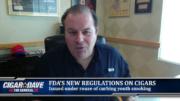 Cigar Dave Reaction to FDA Regulations