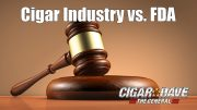 "The Cigar Industry has filed a lawsuit against the FDA over the ""deeming rule"""