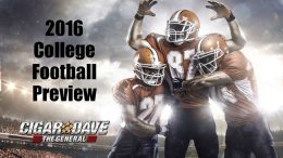Cigar Dave's 2016 College Football Preview with Lee Corso