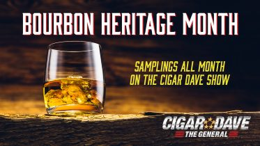 Celebrating Bourbon Heritage Month on the Cigar Dave Show with Whiskey and Bourbon Tasting Maneuvers