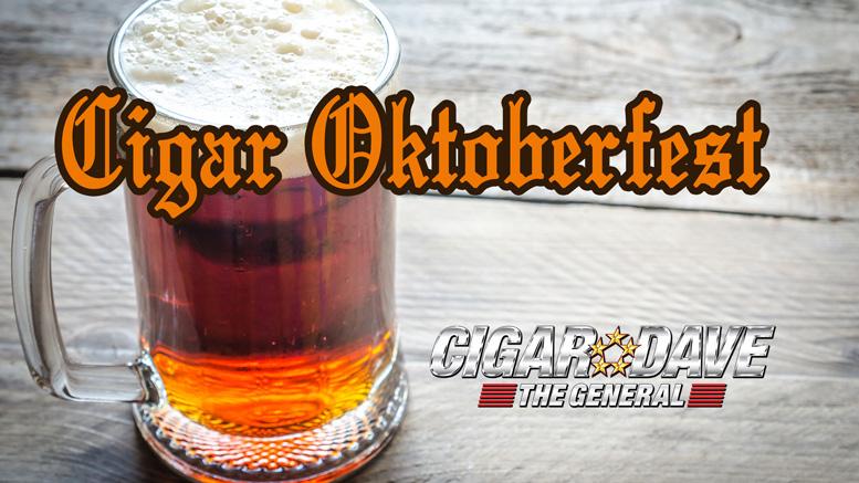 Celebrating Cigar Oktoberfest on the Cigar Dave Show