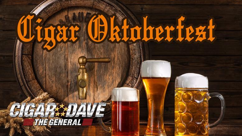 Cigar Dave celebrates Cigar Oktoberfest the entire month of October