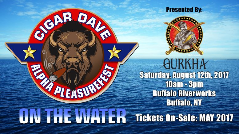 The 2017 Cigar Dave Alpha PleasureFest on the Water is set for Saturday, August 12th, 2017, presented by Gurkha Cigars