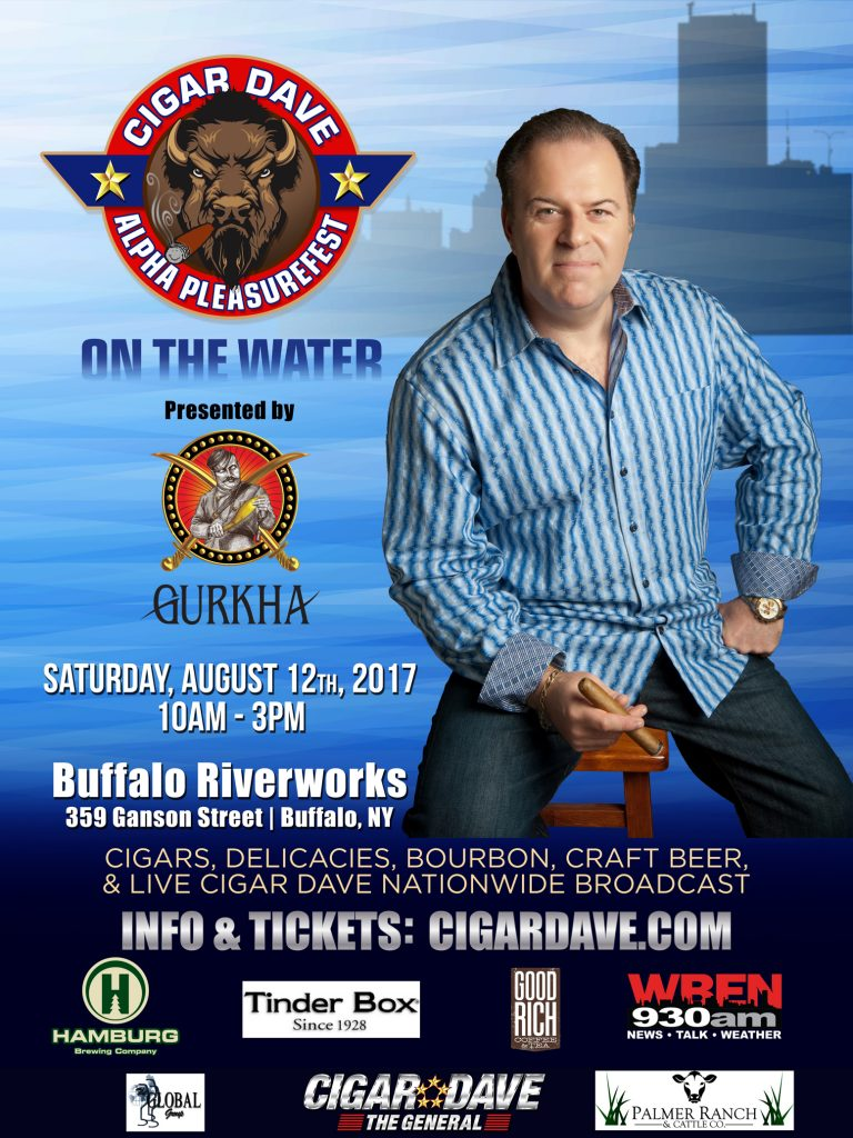 The Cigar Dave Alpha PleasureFest on the Water 2017, presented by Gurkha Cigars, is Saturday, August 12th, 2017 at Buffalo Riverworks
